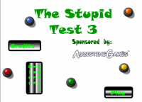 The Stupid Test 3