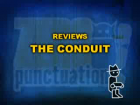Zero Punctuation: The Conduit