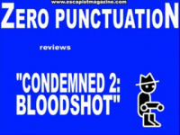 Zero Punctuation: Condemned 2: Bloodshot