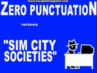 Zero Punctuation: Sim City Societies