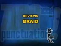 Zero Punctuation: Braid